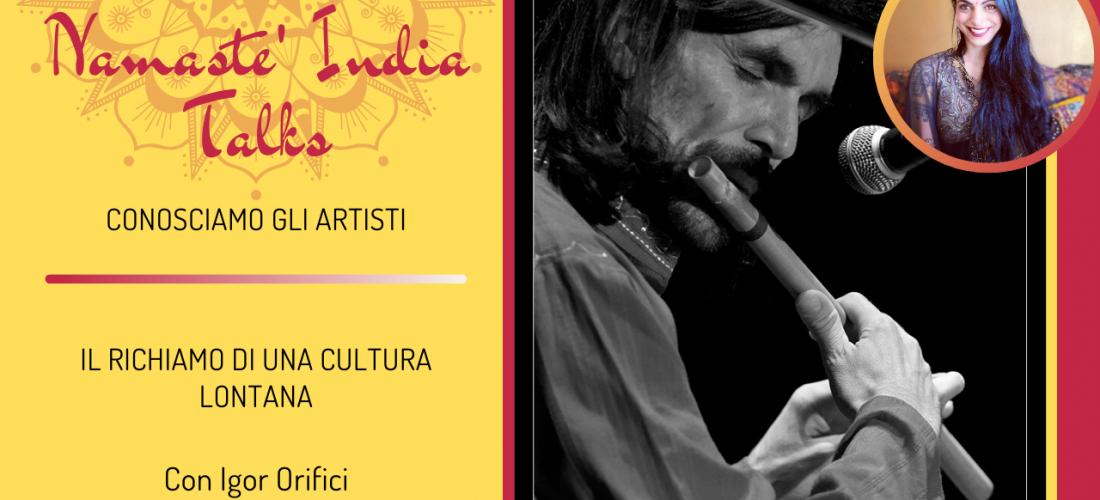 Namastè India Talks con Igor Orifici