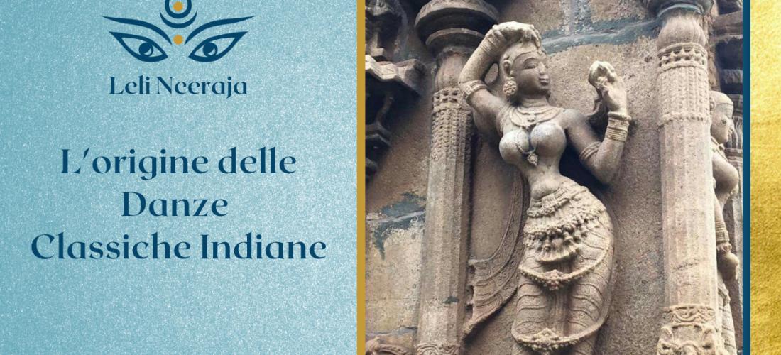 Le origini delle Danze Classiche Indiane